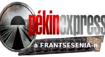PEKIN EXPRESS : FRANTSESENIA